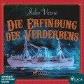 Die Erfindung des Verderbens - Jules Verne