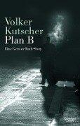 Plan B - Volker Kutscher