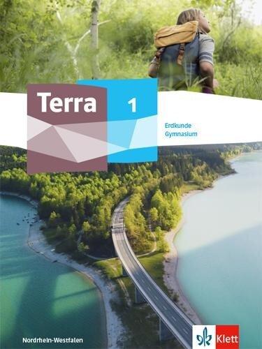 TERRA Erdkunde 1. Ausgabe Nordrhein-Westfalen Gymnasium -