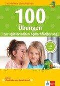 100 Übungen zur spielerischen Sprachförderung -
