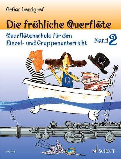 Die fröhliche Querflöte Band 2 - Gefion Landgraf