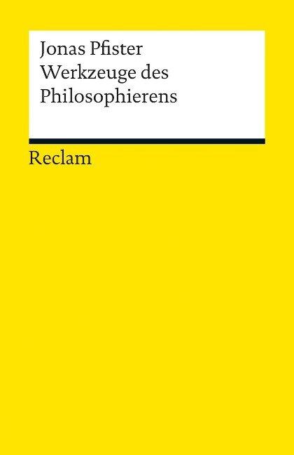 Werkzeuge des Philosophierens - Jonas Pfister