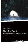 DunkelBunt - Sky Walker