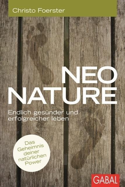 Neo Nature - Christo Foerster