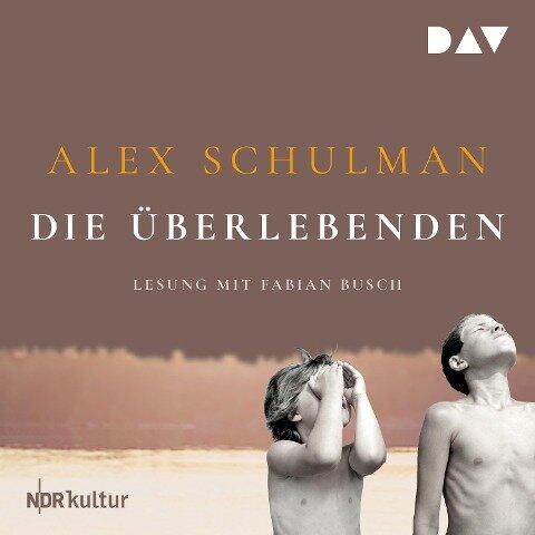 Die Überlebenden - Alex Schulman
