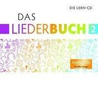 Das Liederbuch 2 - Lern-CD -