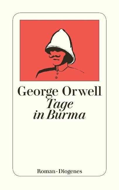 Tage in Burma - George Orwell