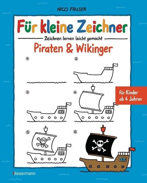 Für kleine Zeichner - Piraten & Wikinger - Nico Fauser