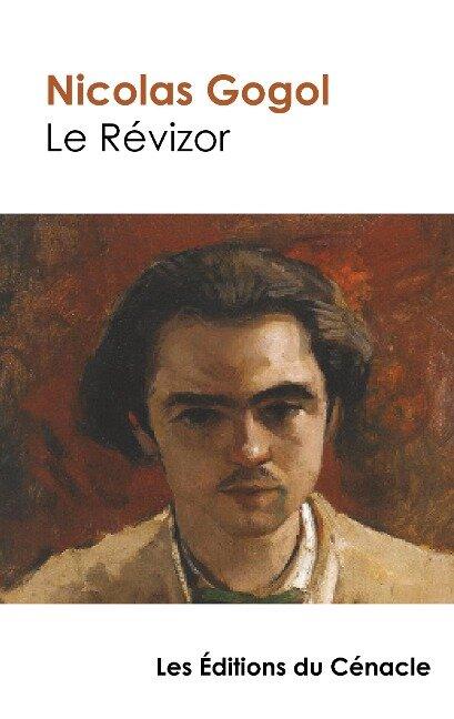 Le Révizor (édition de référence) - Nicolas Gogol