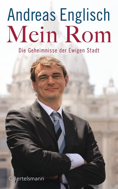 Mein Rom - Andreas Englisch