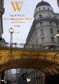 Eine ungeplante Reise nach Wien - Ingrid Walter