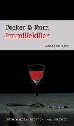 Promillekiller - Barbara Dicker, Hans Kurz