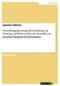 Verwaltungsberatung. Entscheidung zur Nutzung und Kriterien bei der Auswahl von externen Beratern in Kommunen - Jeanette Dahlman