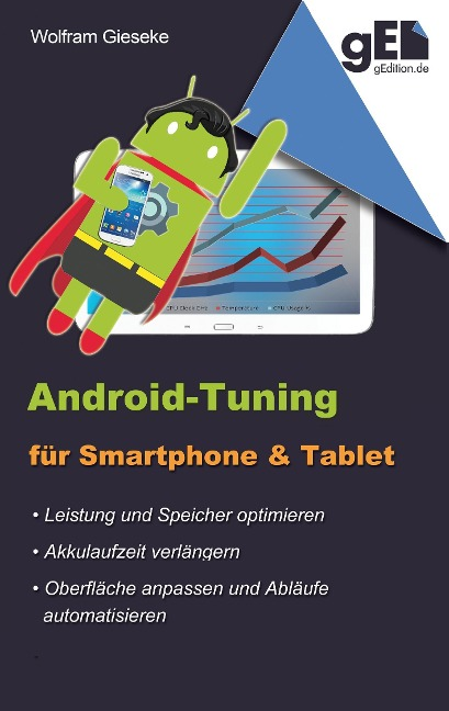 Android-Tuning für Smartphone und Tablet - Wolfram Gieseke