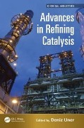 Advances in Refining Catalysis -