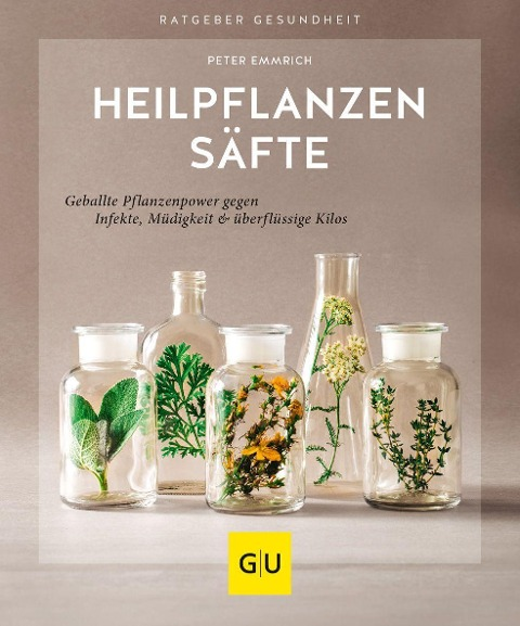 Heilpflanzensäfte - Peter Emmrich