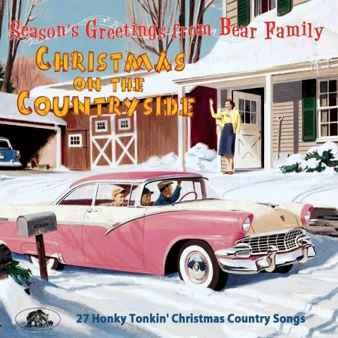 Christmas On The Country Side - 27 Honky Tonkin' Christmas Country Songs -