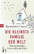 Die kleinste Familie der Welt - Bernadette Conrad