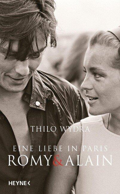 Eine Liebe in Paris - Romy und Alain - Thilo Wydra
