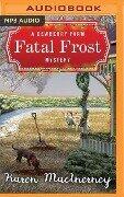 Fatal Frost: A Dewberry Farm Mystery - Karen Macinerney