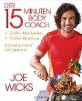 Der 15-Minuten-Body-Coach - Joe Wicks