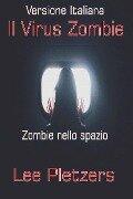 Il Virus Zombie - Lee Pletzers