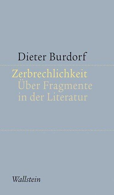 Zerbrechlichkeit - Dieter Burdorf