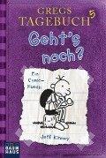 Gregs Tagebuch 05 - Geht's noch? - Jeff Kinney