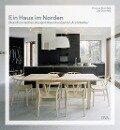 Ein Haus im Norden - Skandinavisches Design Raumkonzepte Architektur - Thomas Steinfeld, Jon Steinfeld