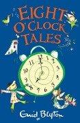 Eight O'Clock Tales - Enid Blyton