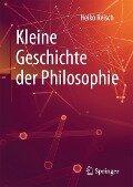 Kleine Geschichte der Philosophie - Heiko Reisch