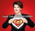 Superwoman - Gayle Tufts