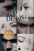 Hope & Despair: Alle Bände in einer E-Box! - Carina Mueller