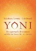 Yoni - die spirituelle Dimension weiblicher Sexualität entdecken - Kalashatra Govinda, Gaby Brandl