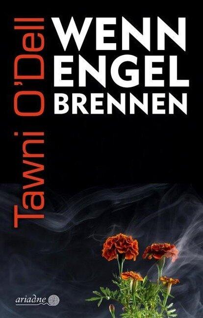 Wenn Engel brennen - Tawni O'Dell