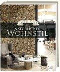 Natürlicher Wohnstil (Das Geheimnis schöner Häuser) - Karine Villame, Nathalie Soubiran