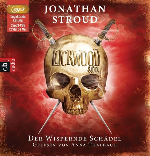 Lockwood & Co. 02. Der Wispernde Schädel - Jonathan Stroud