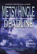 Deadline - Metsy Hingle