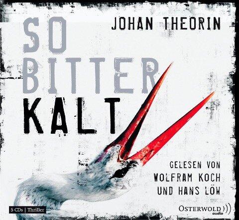 So bitterkalt - Johan Theorin