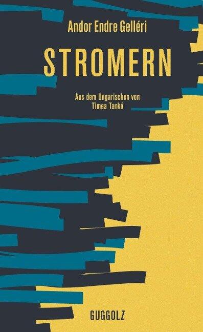Stromern - Andor Endre Gelléri