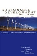 Sustainable Development and Canada - O. P. Dwivedi, John Patrick Kyba, Peter Stoett, Rebecca Tiessen