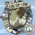 But The Past Ain't Through With Us - Curl Up And Die