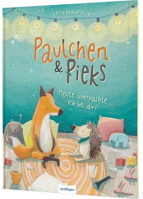 Paulchen und Pieks: Heute übernachte ich bei dir! -