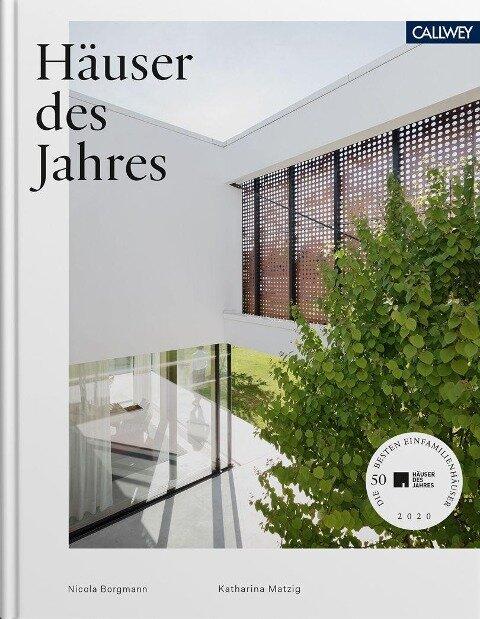 Häuser des Jahres 2020 - Katharina Matzig, Nicola Borgmann