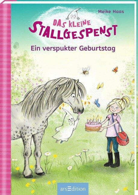 Das kleine Stallgespenst - Ein verspukter Geburtstag - Meike Haas