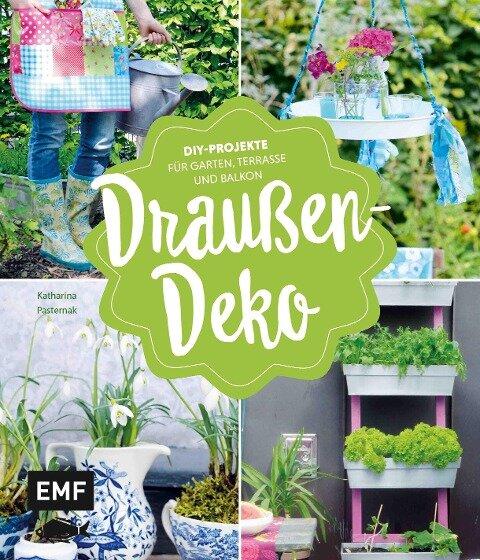 Draußen-Deko - Katharina Pasternak