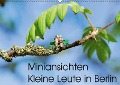 Miniansichten - Kleine Leute in Berlin (Wandkalender 2018 DIN A2 quer) Dieser erfolgreiche Kalender wurde dieses Jahr mit gleichen Bildern und aktualisiertem Kalendarium wiederveröffentlicht. - Miniansichten Katja Borchhardt