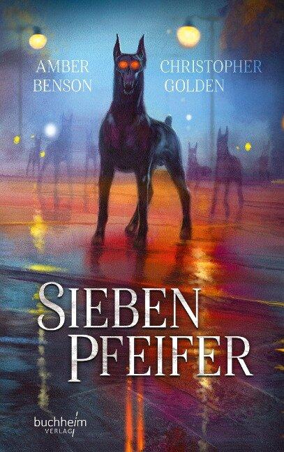 Sieben Pfeifer - Amber Benson, Christopher Golden