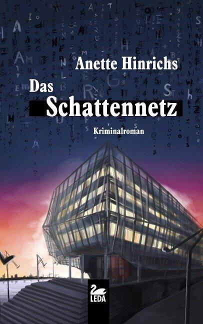 Das Schattennetz - Anette Hinrichs