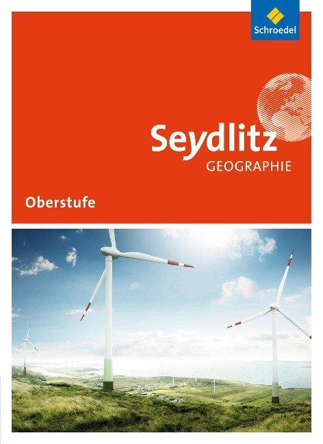 Seydlitz Geographie. Schülerband. Sekundarstufe 2. Sachsen und Thüringen -